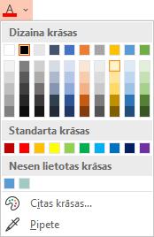 Atlasiet lejupvērstās bultiņas blakus pogai Fonta krāsa, lai atvērtu izvēlni krāsas