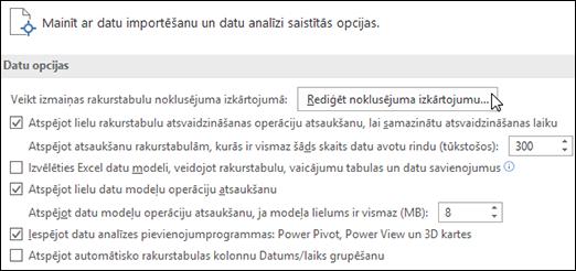 Rediģēt noklusējuma rakurstabulas izkārtojumu no Fails > Opcijas > Dati