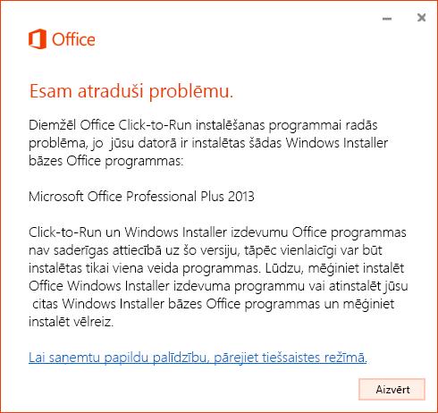 Kļūda, mēģinot instalēt tehnoloģiju Click-to-Run pār MSI