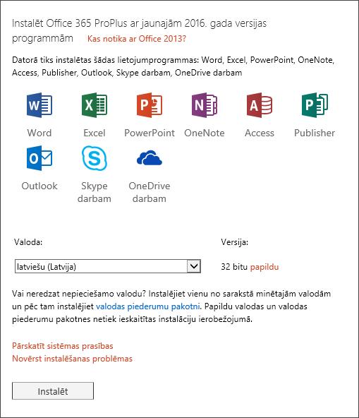 Ja pieejama izvēle, atlasiet, kuru Office versiju vēlaties instalēt, atlasiet valodu un pēc tam atlasiet Instalēt.