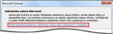 Saite uz Outlook sabiedrisko sakaru savienotāja nodrošinātāja lapu.