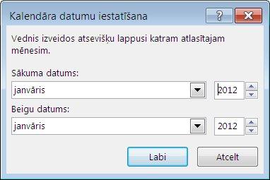 Viena jauna mēneša iestatīšana dialoglodziņā Kalendāra datumu iestatīšana.