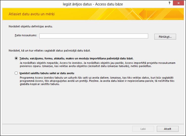 Ekrānuzņēmums ar vedni Ārēju datu iegūšana— Access datu bāze
