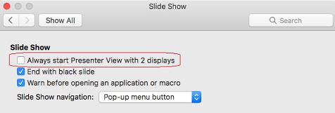 Dialoglodziņā slaidrāde notīriet izvēles rūtiņu Vienmēr sākt prezentētāja skatu ar 2 displejiem.