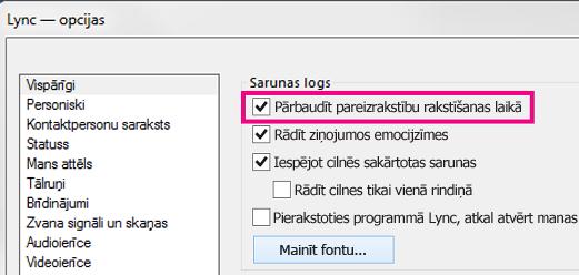 Lync vispārīgo opciju loga ekrānuzņēmums ar iezīmētu pareizrakstības pārbaudes lodziņu