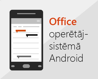 Noklikšķiniet, lai iestatītu sistēmu Office darbam ar Android
