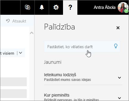 Ekrānuzņēmums: Outlook tīmeklī palīdzības rūts ar lodziņu Priekšāteikšana.
