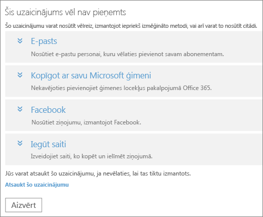 Ekrānuzņēmums, kurā redzams dialoglodziņš ar gaidīšanā esošu uzaicinājumu ar opcijas, lai nosūtītu saiti, vēlreiz pa e-pastu, Microsoft Family, Facebook vai Pielāgota saite un saiti atsaukt uzaicinājumu.