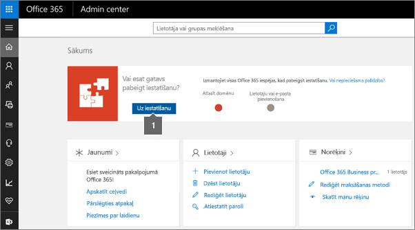 Noklikšķināšana uz Iestatīšana pakalpojuma Office365 administrēšanas lapā