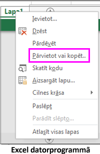 Lietojumprogrammā Excel ir pieejama lapas kopēšanas opcija