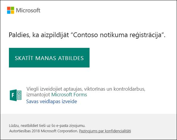 E-pasta apstiprinājuma ziņojumu un saite uz Microsoft Forms atbilžu