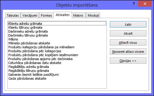 Objektu importēšanas dialoglodziņš Access datu bāzē