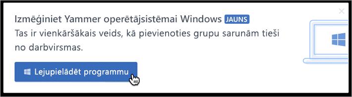 Produktā iekļauta ziņojumapmaiņa darbam ar Windows