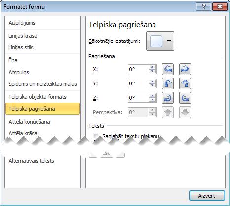Telpiskās pagriešanas opcijas dialoglodziņā formas formatēšana