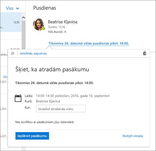 Ekrānuzņēmums, kurā redzams e-pasta ziņojums ar tekstu par sapulci un ieteikto sapulču kartīte ar sapulces informāciju un opcijām ieplānot pasākumu un rediģēt informāciju par to.