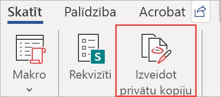 Tiek rādīta poga izveidot privātu kopiju dokumentā