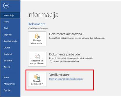 Izmantojot pogu Pārvaldīt versijas, varat atjaunot dokumenta iepriekšējās versijas