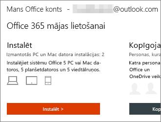 Office 365 plāniem, atlasiet instalēt > Mans konts Office sākumlapā