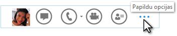 Lync ātrās izvēlnes ekrānuzņēmums, kurā tiek rādīta opcija Papildu opcijas