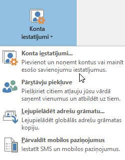 Opcijas, kas pieejamas, ja izvēlaties konta iestatījumi programmā Outlook