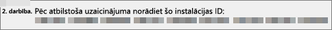 Rāda instalācijas ID, ko jūs norādāt produktu aktivizēšanas centram pa tālruni