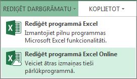 Opcija Rediģēt tīmekļa programmā Excel Online izvēlnē Rediģēt darbgrāmatu