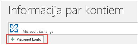 Outlook2016 konta pievienošana