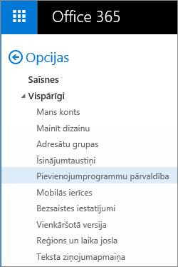 Ekrānuzņēmums, kurā redzama programmas Outlook opciju izvēlnes sadaļa Vispārīgi ar iezīmētu opciju Pārvaldīt pievienojumprogrammas.