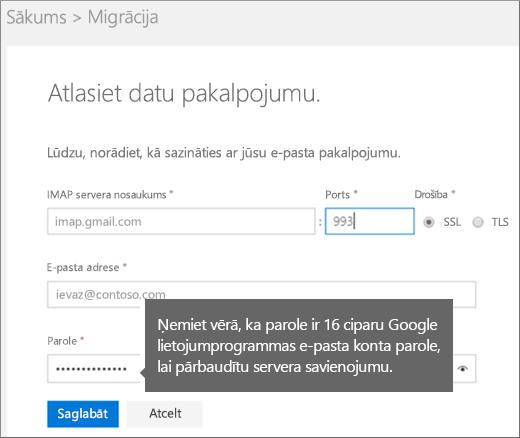 Lai izveidotu savienojumu, aizpildiet IMAP servera un konta informāciju