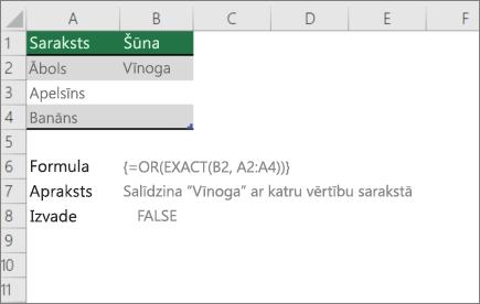 Piemērs, izmantojot vai un precīzu funkciju salīdzināt vienu vērtību uz vērtību sarakstu