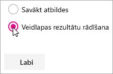 Microsoft Forms tīmekļa daļas atlase veidlapas rezultātu rādīšanai.