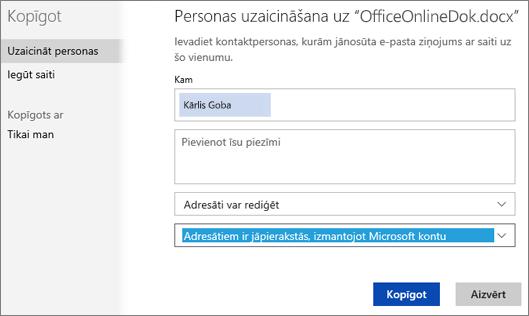Koplietošanas dialoglodziņa ekrānuzņēmums, kur redzama opcija Adresātiem ir jāpierakstās ar Microsoft kontu