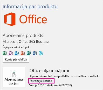 Produktu konta informācija par pašreizējā kanāla Office 365 darbam abonementu