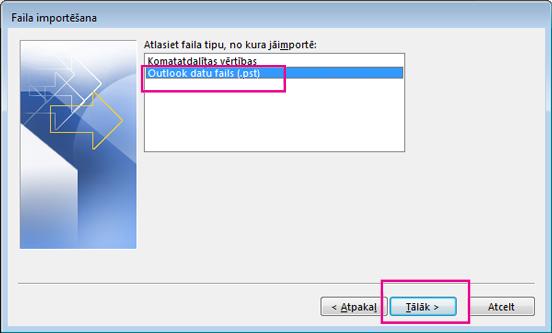 Izvēlieties importēt Outlook datu failu (.pst).