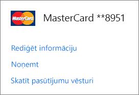 Lapa Maksāšanas iespējas, kurā tiek rādītas saites Rediģēt informāciju, Noņemt un Skatīt pasūtījuma vēsturi kredītkartei.