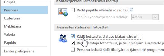 Personas cilnes ar iezīmētu parādīt tiešsaistes statusu dialogā Opcijas