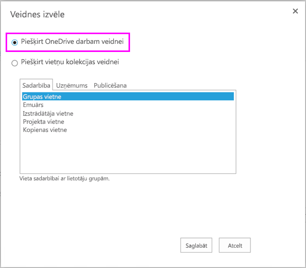 Piešķirta OneDrive darbam veidnes opcija
