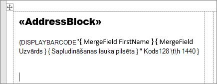 Pasta sūtījuma uzlīme ar laukiem AddressBlock un svītrkods
