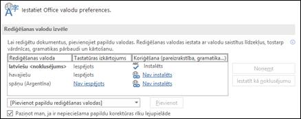 Dialoglodziņš, kurā varat pievienot, atlasīt vai noņemt valodu, ko Office izmanto kā rediģēšanas un korektūras rīku valodu.