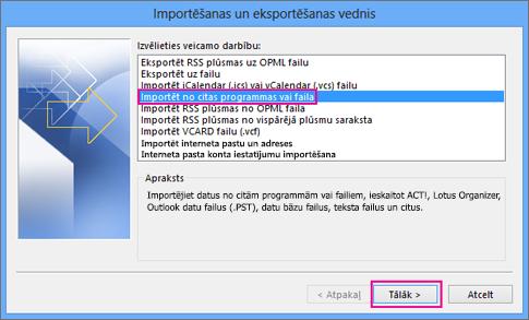 Izvēlieties importēt no citas programmas vai faila.