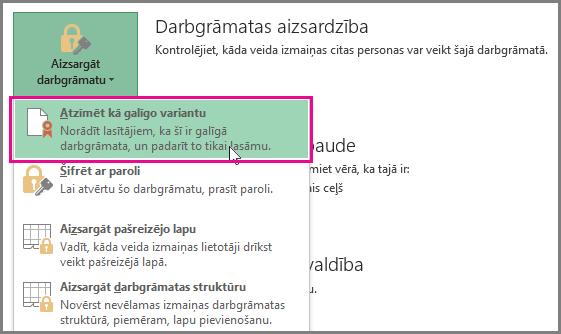 Office2016 Excel— atzīmēt kā galīgo variantu