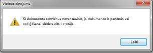 Ziņojums, kurā pavēstīts, ka failu ir bloķējis kāds cits lietotājs