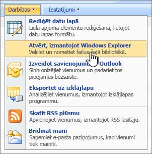Atvērt programmā Windows Explorer izvēlnes opciju sadaļā darbības