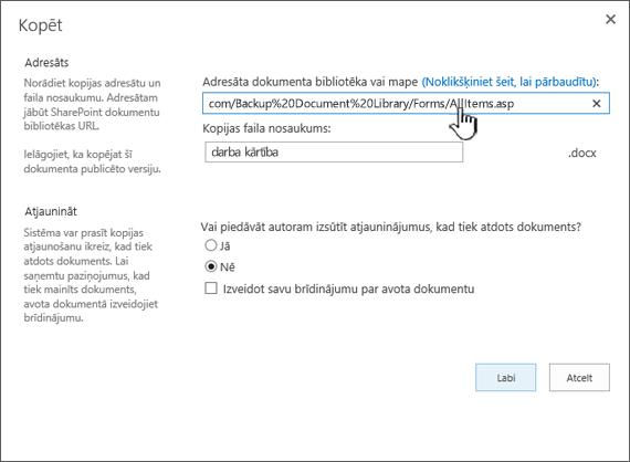 Kopēt dialoglodziņš, kurā atlasīts URL.