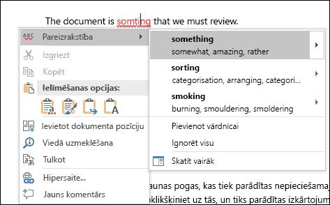 Redaktors izmanto intelektiskos pakalpojumus, lai ieteiktu pareizrakstības un konteksta korekcijas.