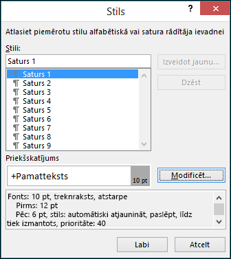 Dialoglodziņā Stila modificēšana varat atjaunināt teksta izskatu satura rādītājā.