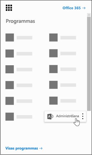 Office365 lietojumprogrammu palaidējs ar iezīmētu administrēšanas programmu