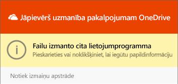 """Dialoglodziņš OneDrive """"fails tiek lietots"""""""