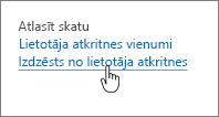 SharePoint 2013 atkritni ar dzēšana no lietotāja iezīmēta