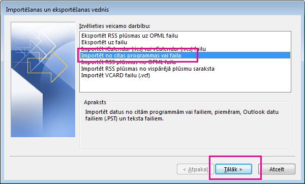 Izvēlieties importēt e-pastu no citas programmas vai faila.